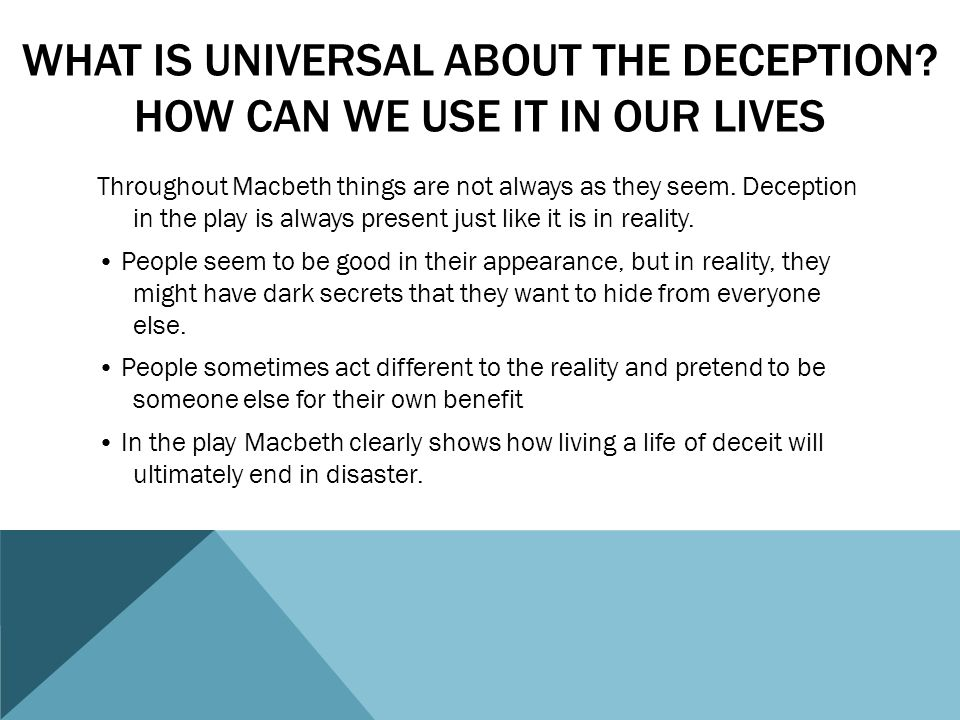 What is universal about the deception How can we use it in our lives