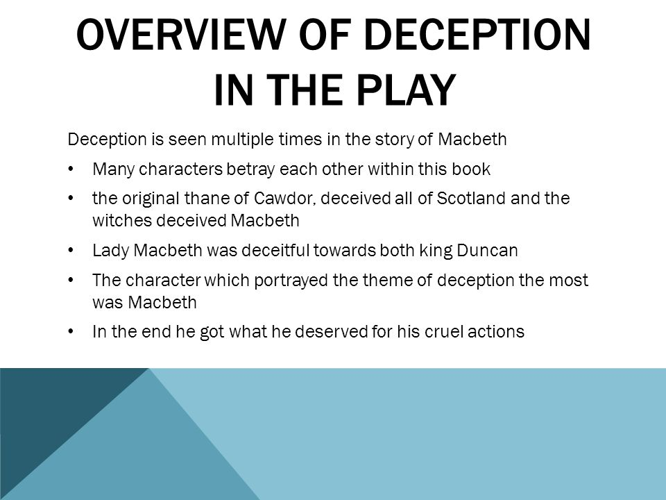 Overview of deception in the play