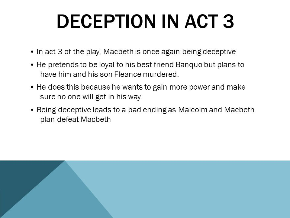 deception in act 3