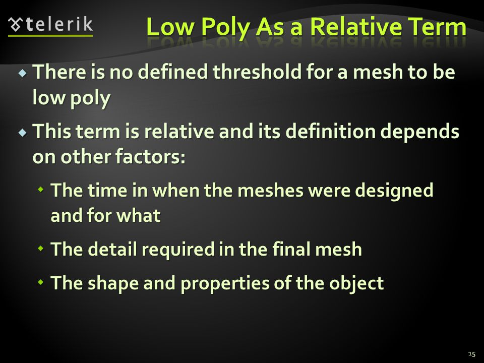 Low Poly As a Relative Term