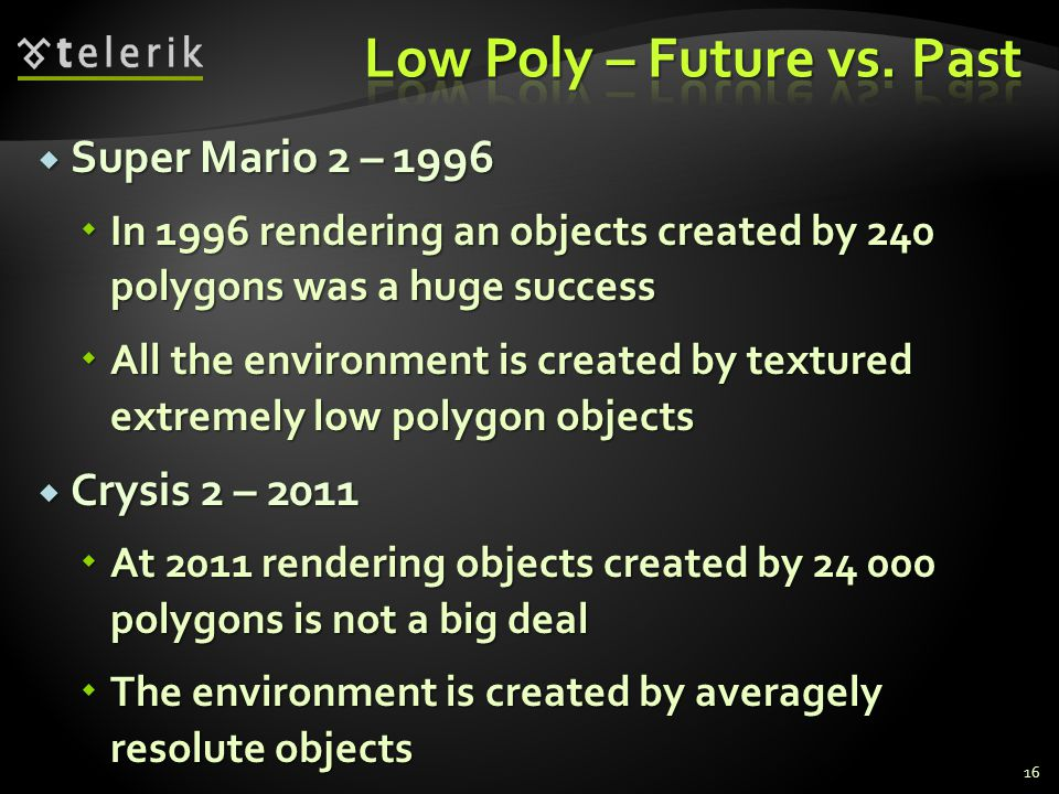 Low Poly – Future vs. Past