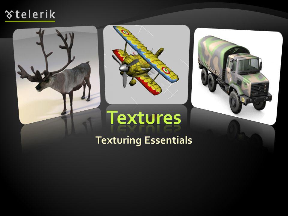 Textures Texturing Essentials