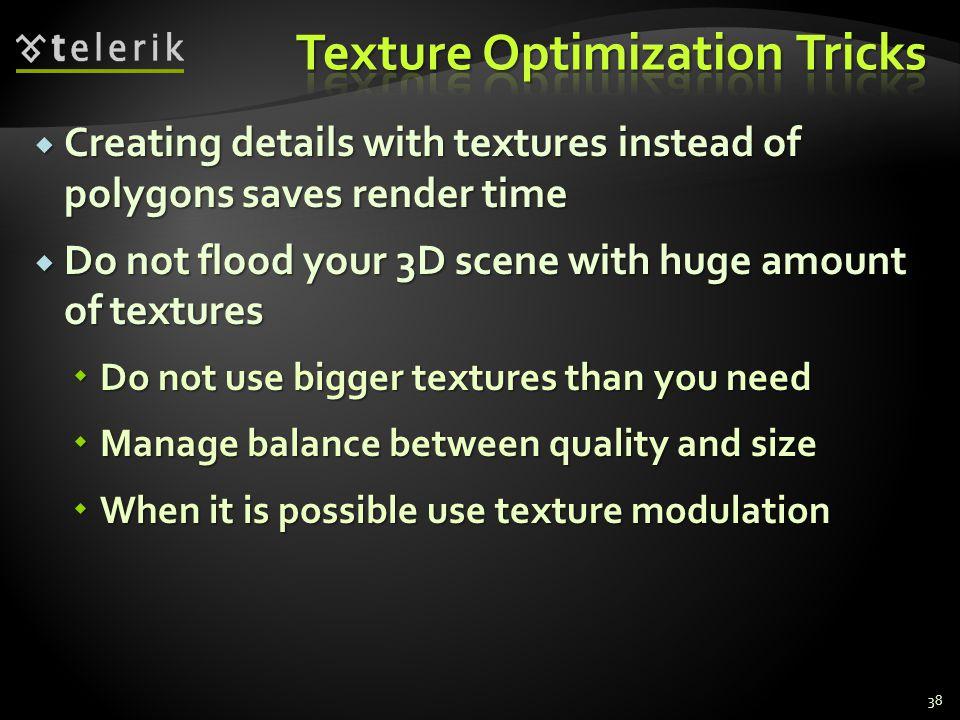Texture Optimization Tricks