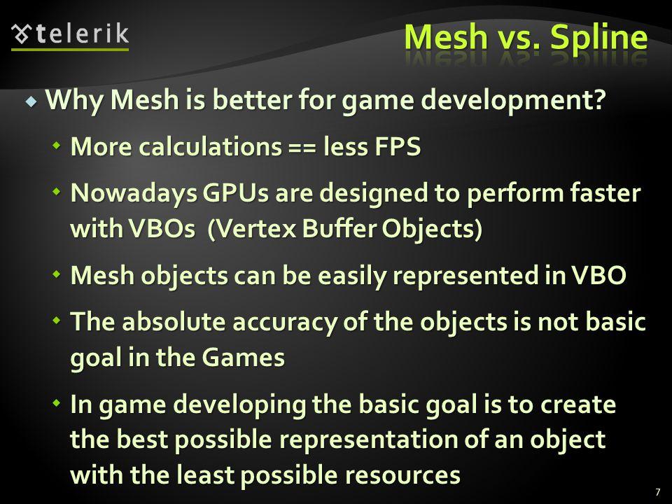 Mesh vs. Spline Why Mesh is better for game development