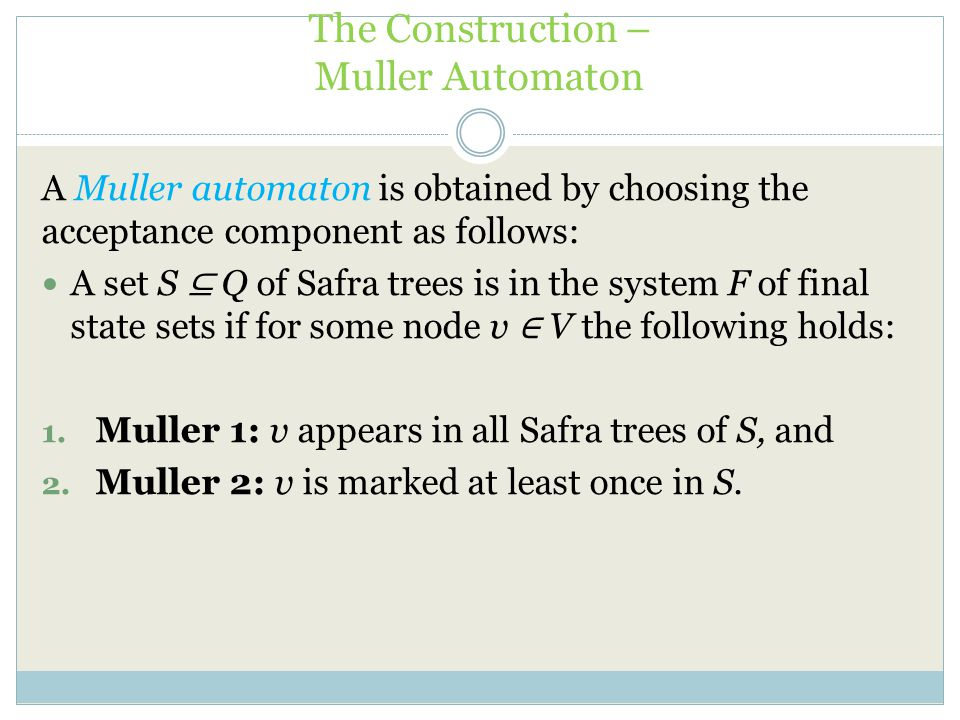 The Construction – Muller Automaton
