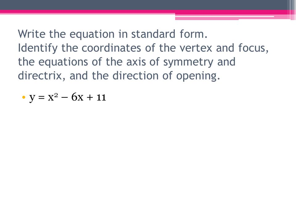 Write the equation in standard form