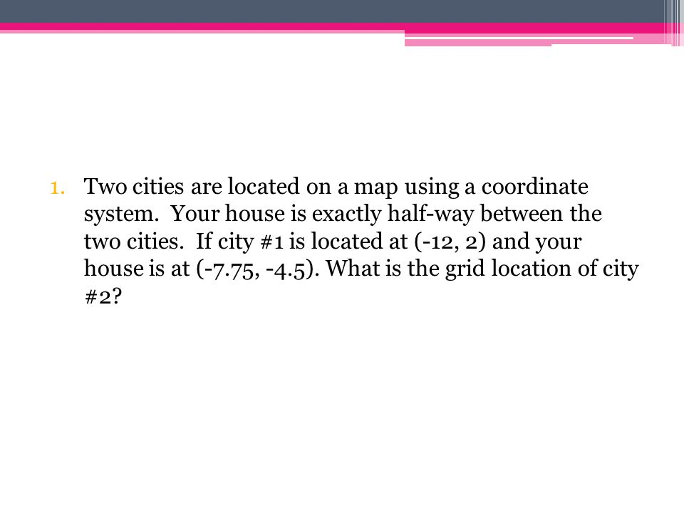 Two cities are located on a map using a coordinate system