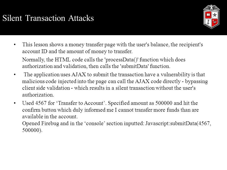 Silent Transaction Attacks