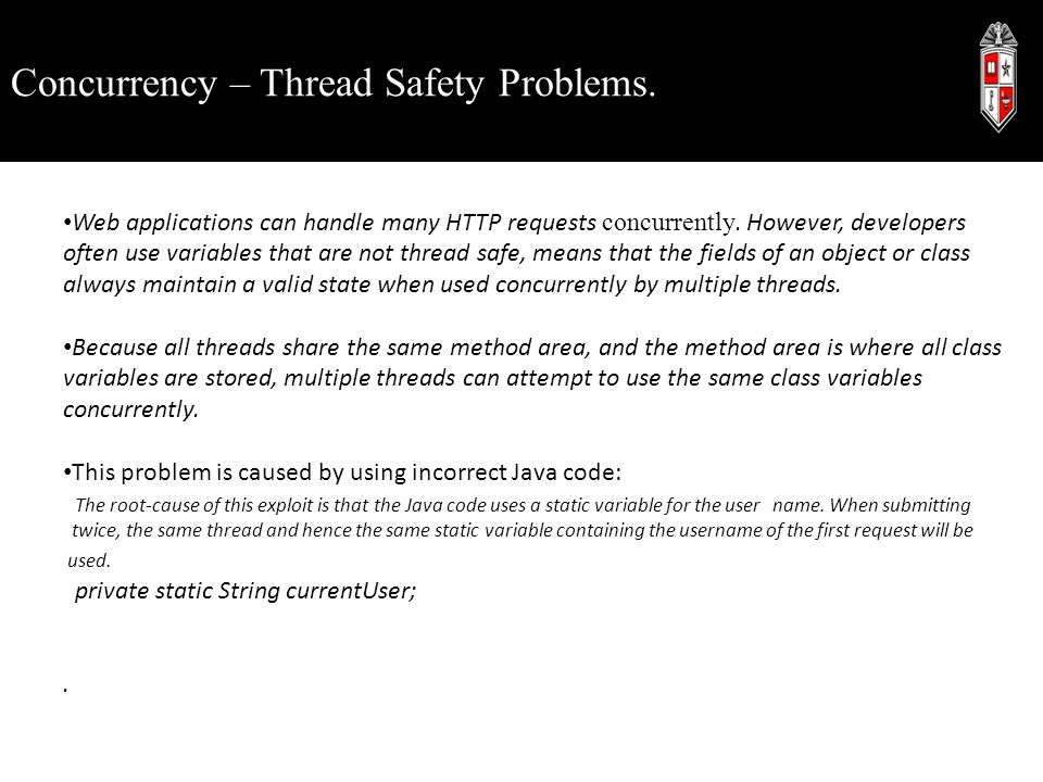 Concurrency – Thread Safety Problems.