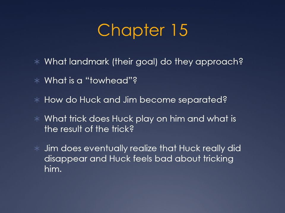 Chapter 15 What landmark (their goal) do they approach