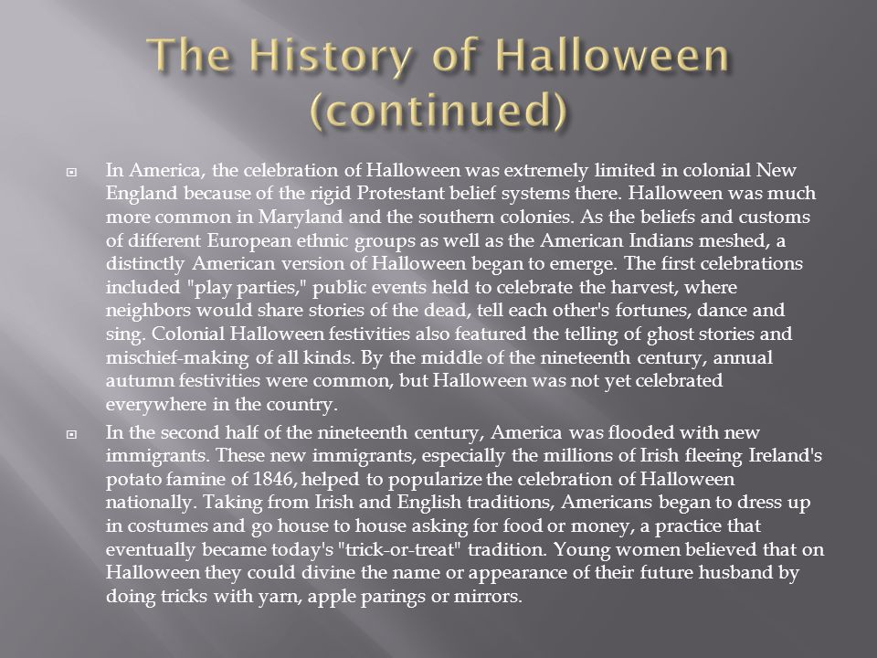 The History of Halloween (continued)