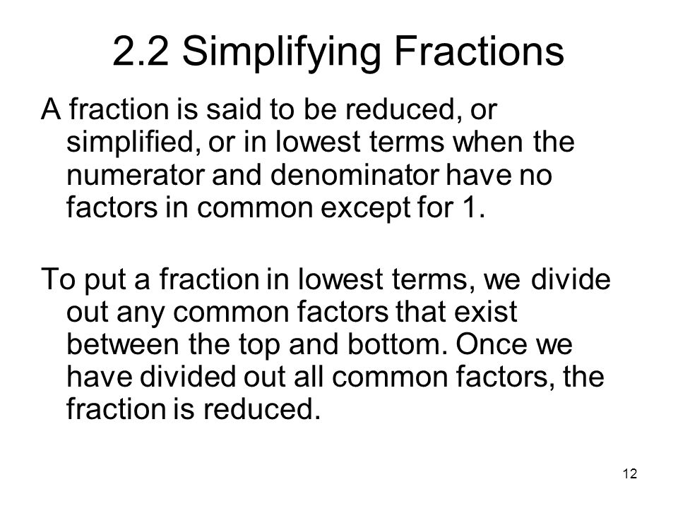 2.2 Simplifying Fractions