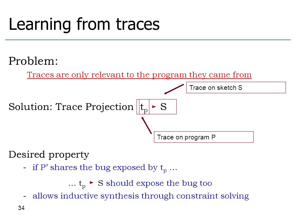Traces are only relevant to the program they came from