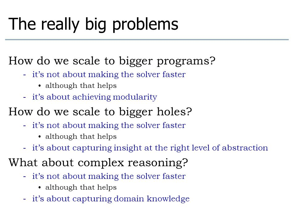 The really big problems
