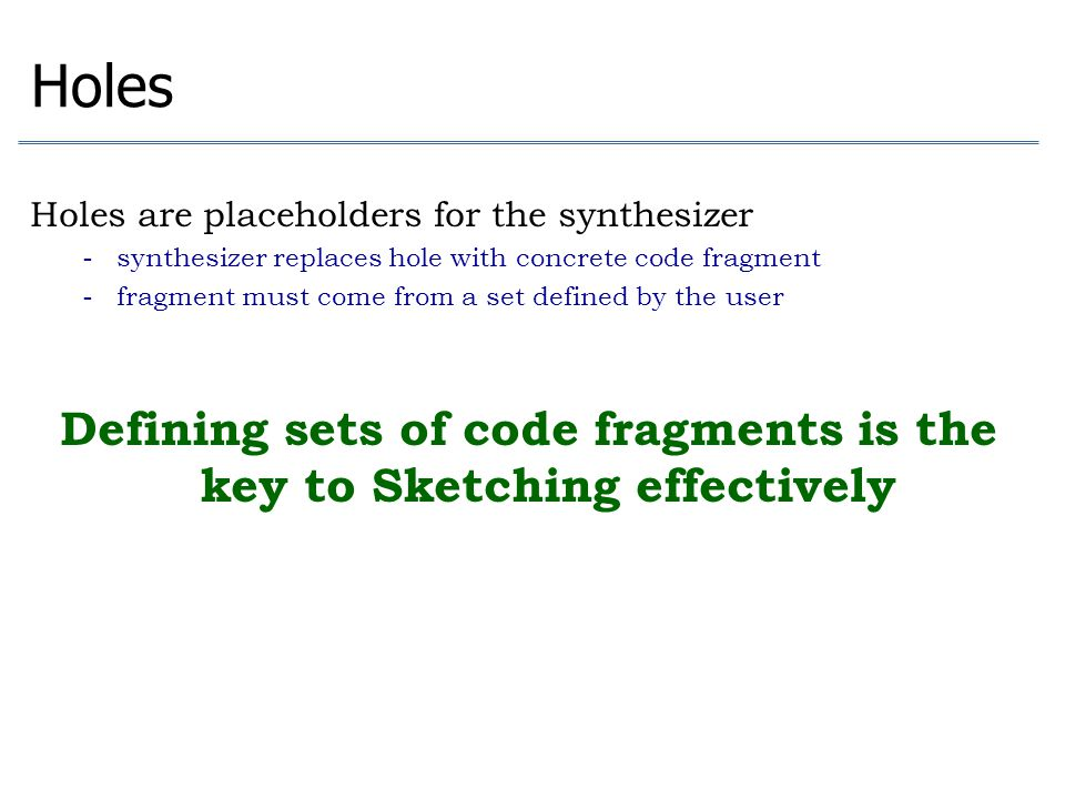 Defining sets of code fragments is the key to Sketching effectively