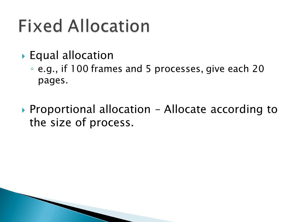 Fixed Allocation Equal allocation