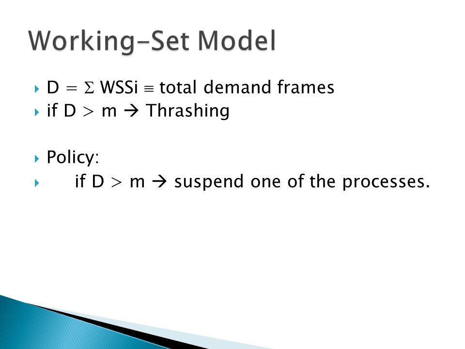 Working-Set Model D =  WSSi  total demand frames