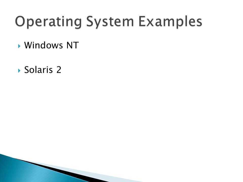 Operating System Examples
