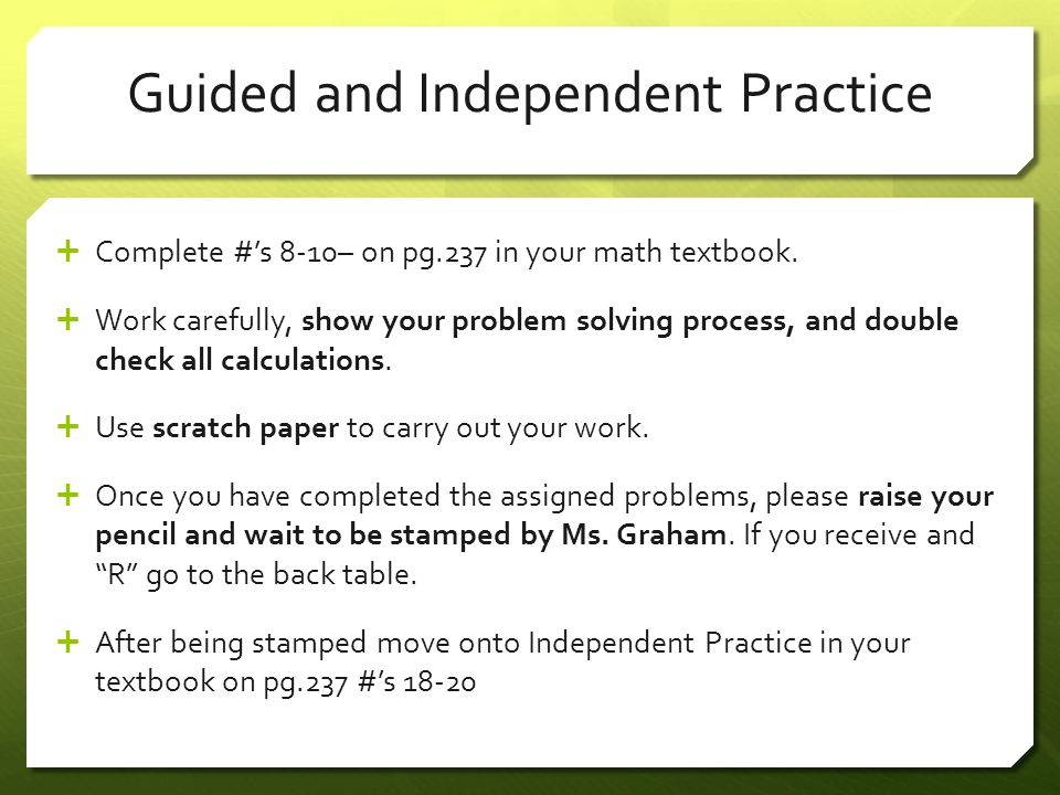 Guided and Independent Practice