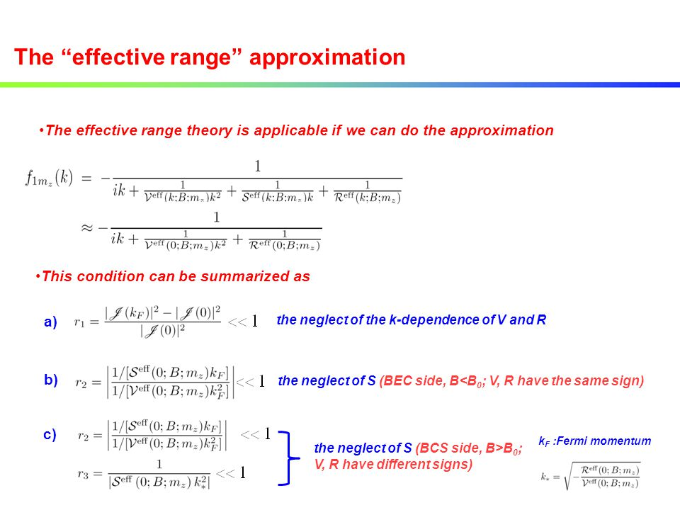 The effective range approximation