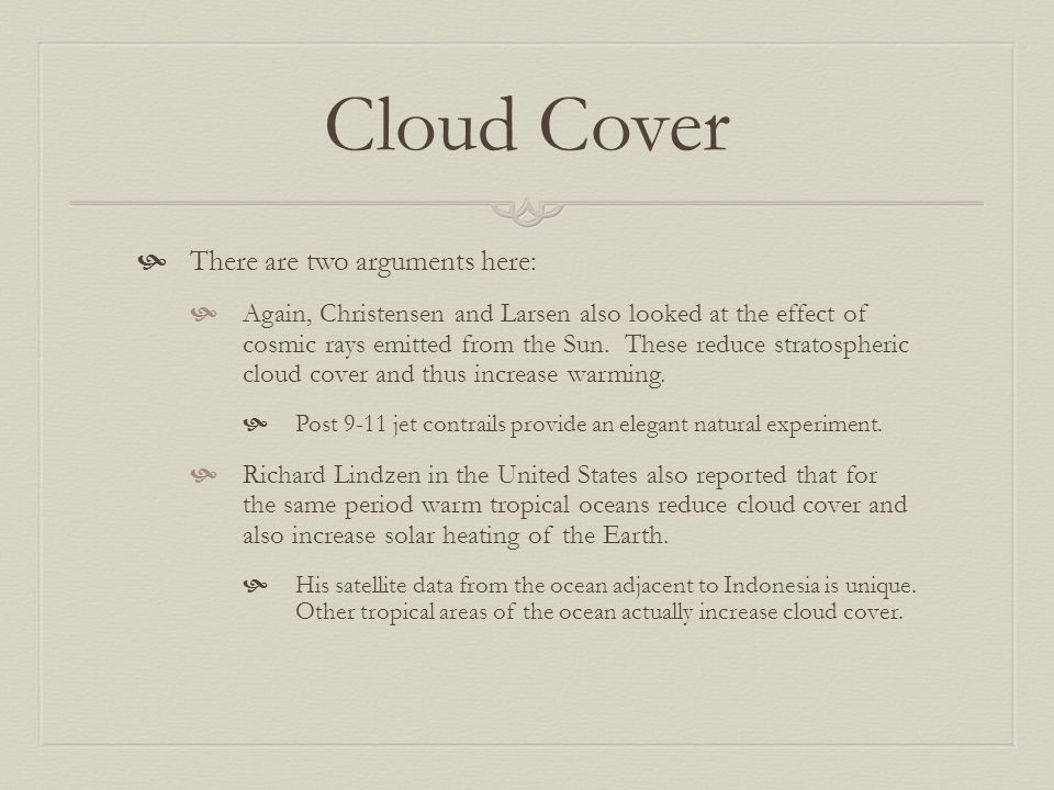 Cloud Cover There are two arguments here: