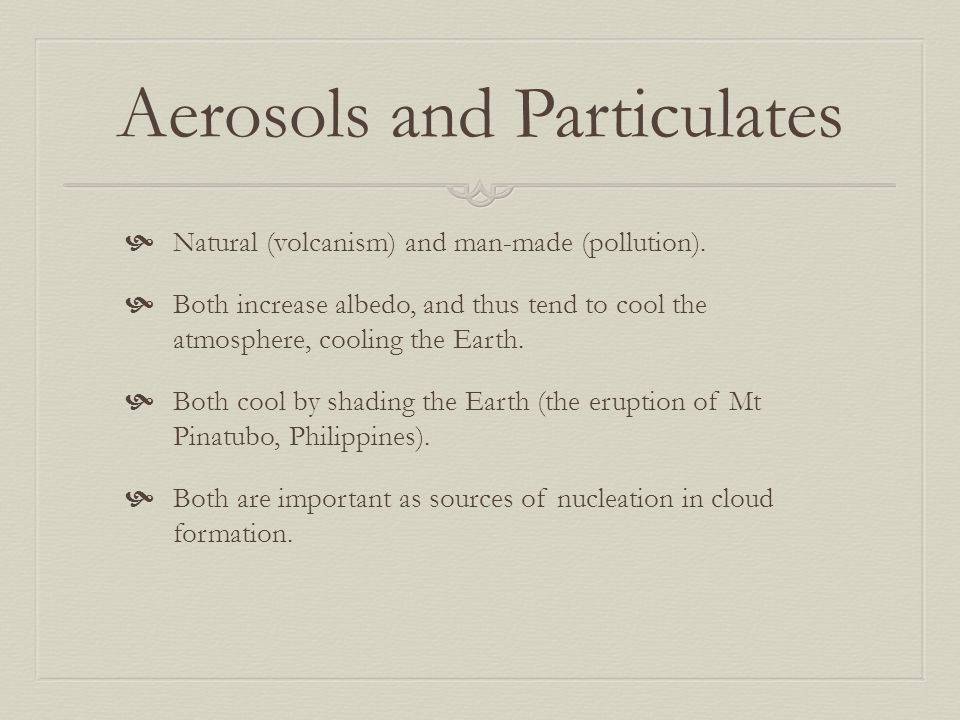 Aerosols and Particulates