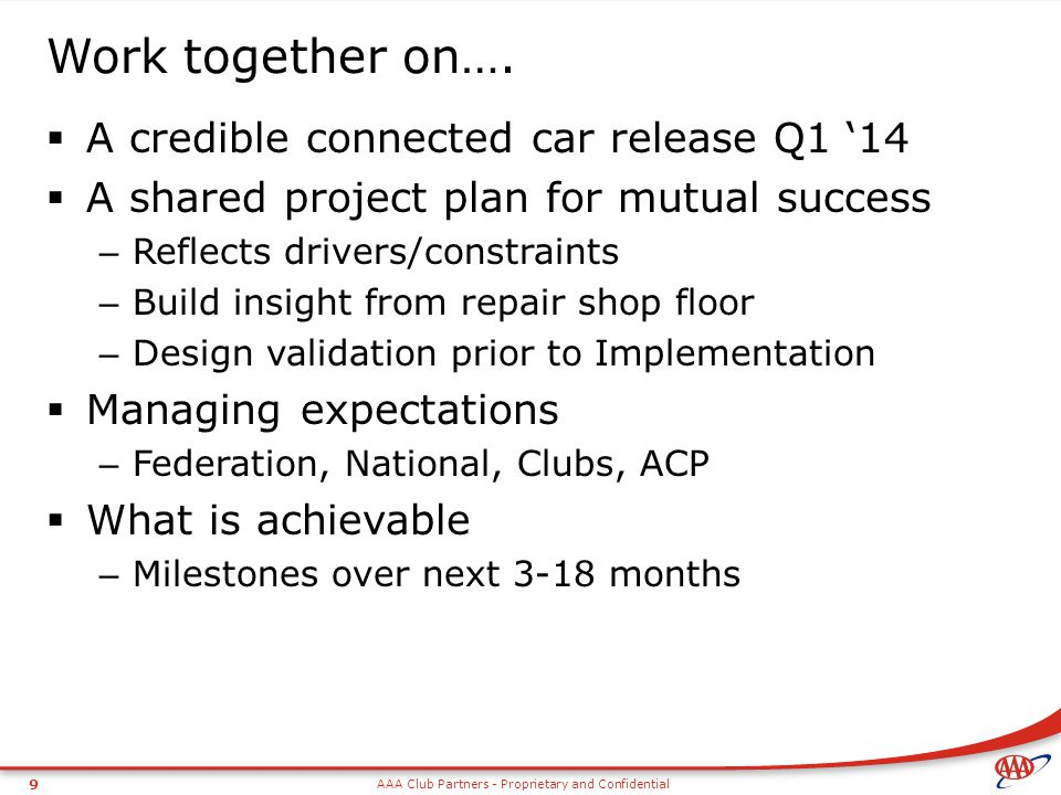 Work together on…. A credible connected car release Q1 '14