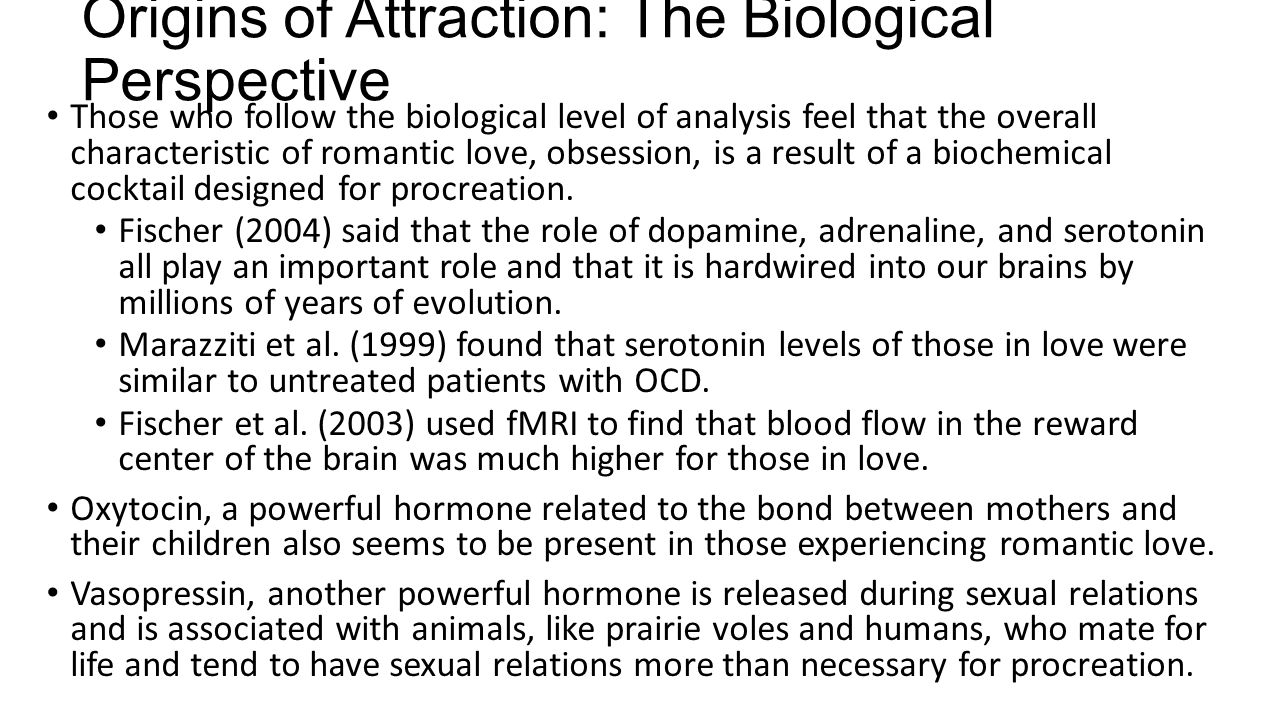 Origins of Attraction: The Biological Perspective