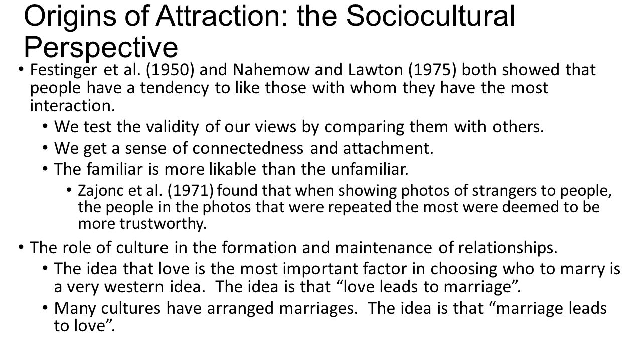 Origins of Attraction: the Sociocultural Perspective