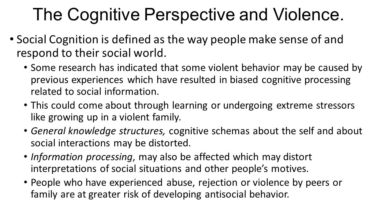 The Cognitive Perspective and Violence.