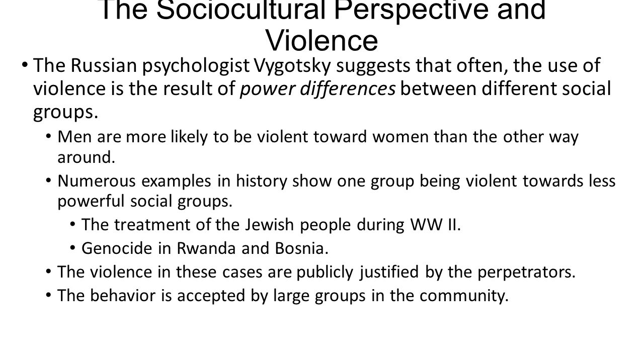The Sociocultural Perspective and Violence