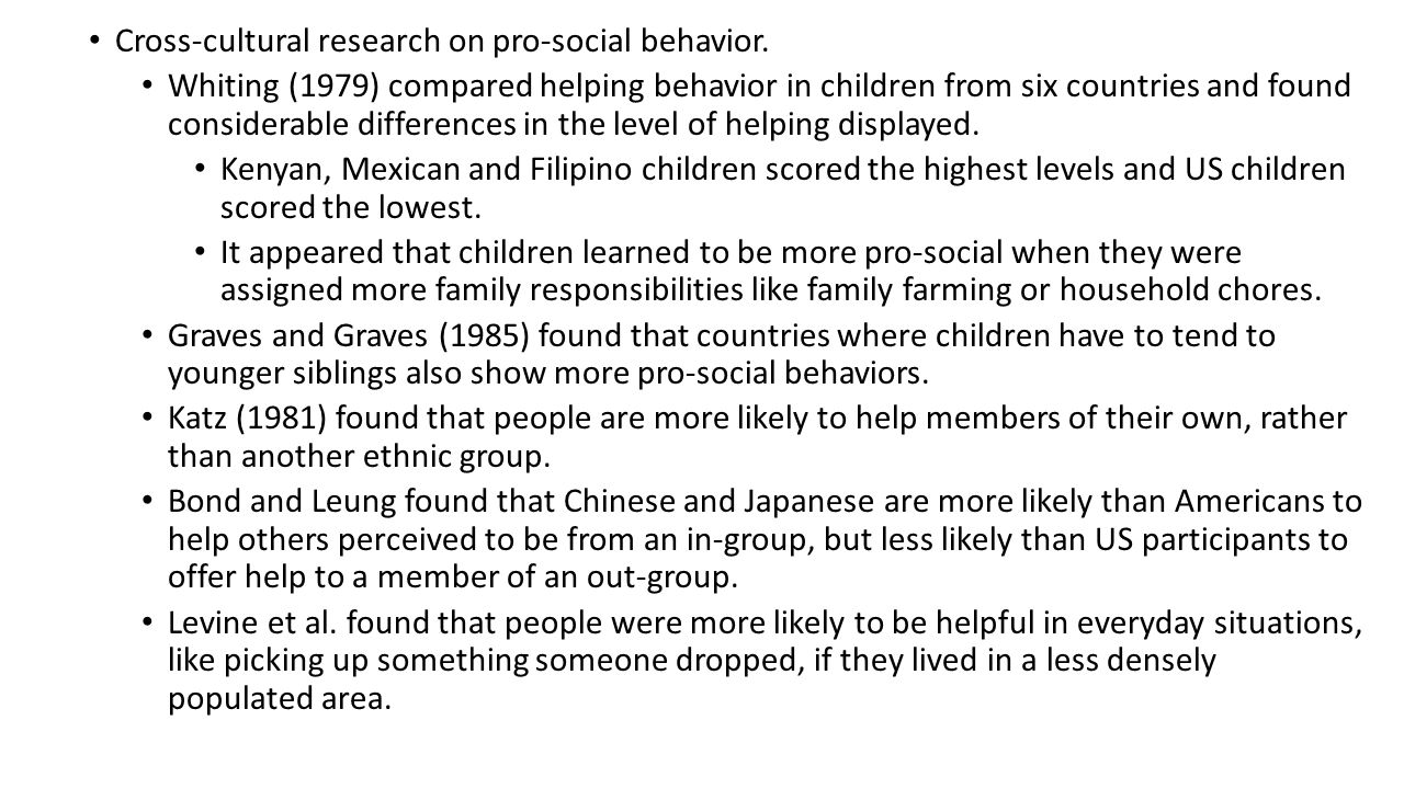 Cross-cultural research on pro-social behavior.