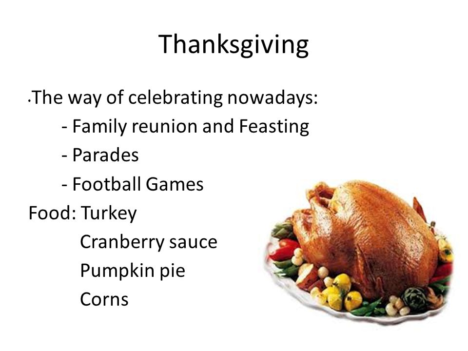 Thanksgiving The way of celebrating nowadays: