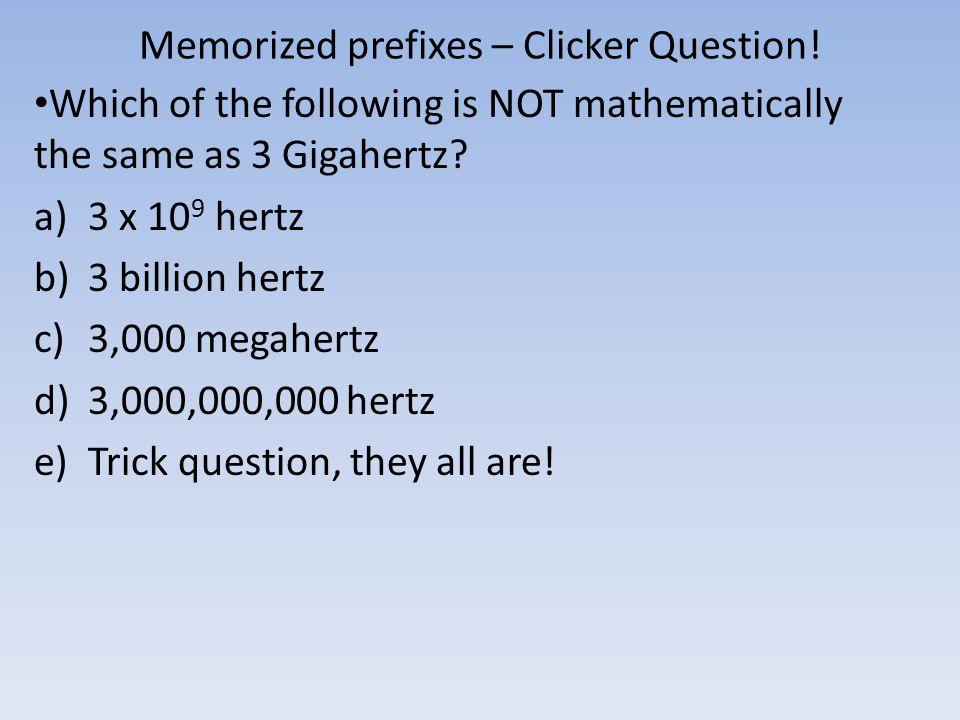 Memorized prefixes – Clicker Question!