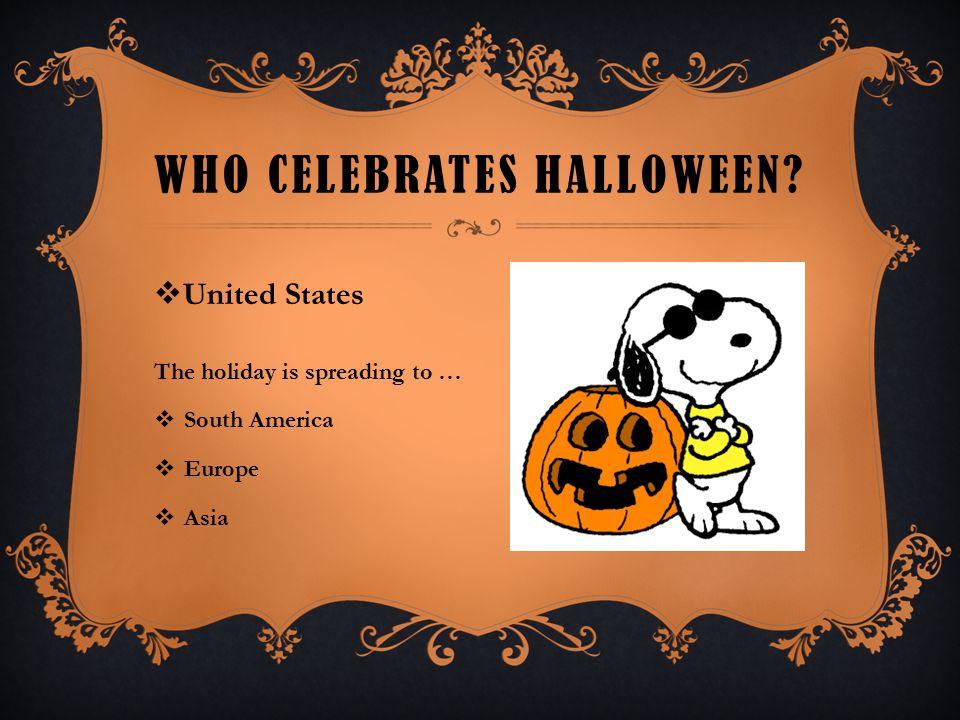 Who celebrates Halloween