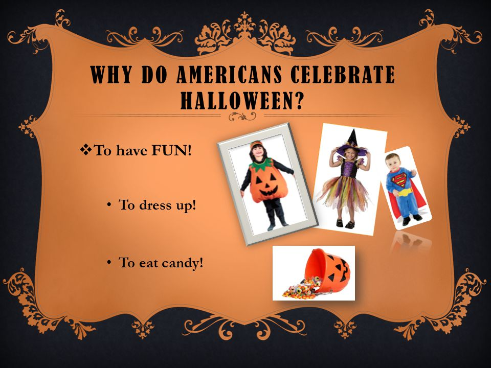 Why do Americans celebrate Halloween