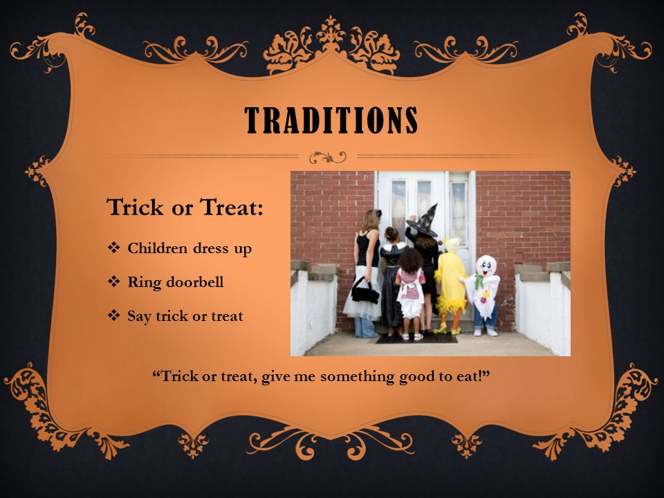 Traditions Trick or Treat: Children dress up Ring doorbell