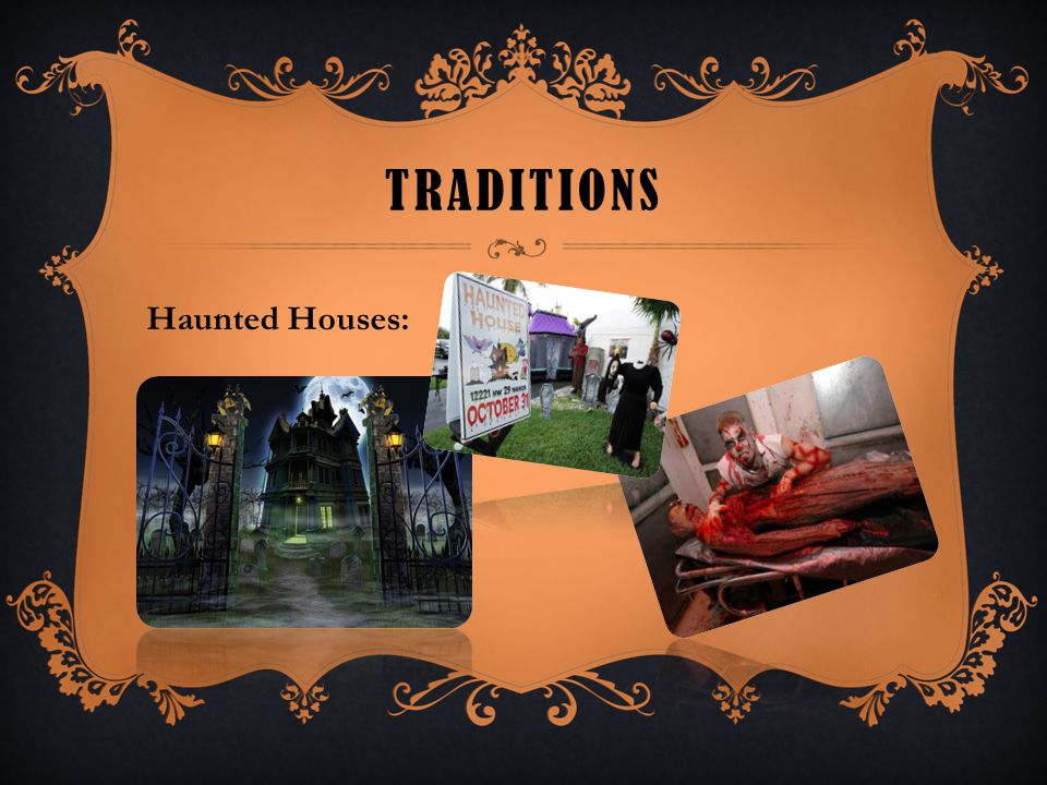 Traditions Haunted Houses: