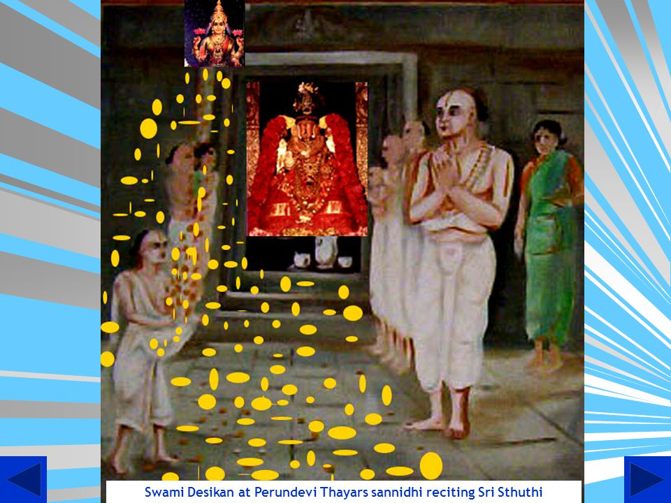 Swami Desikan at Perundevi Thayars sannidhi reciting Sri Sthuthi