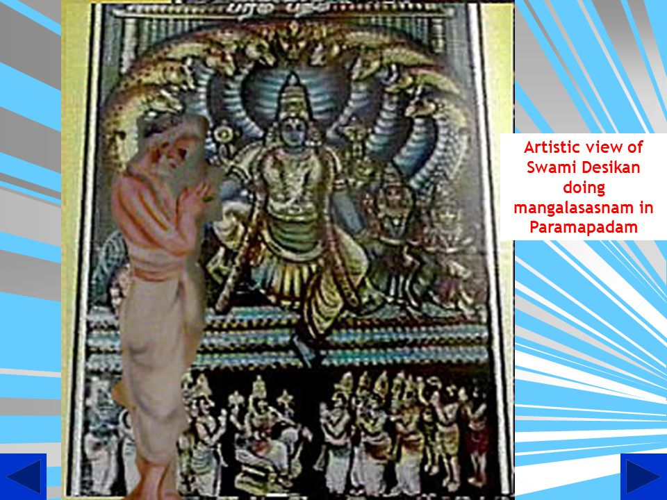 Artistic view of Swami Desikan doing mangalasasnam in Paramapadam