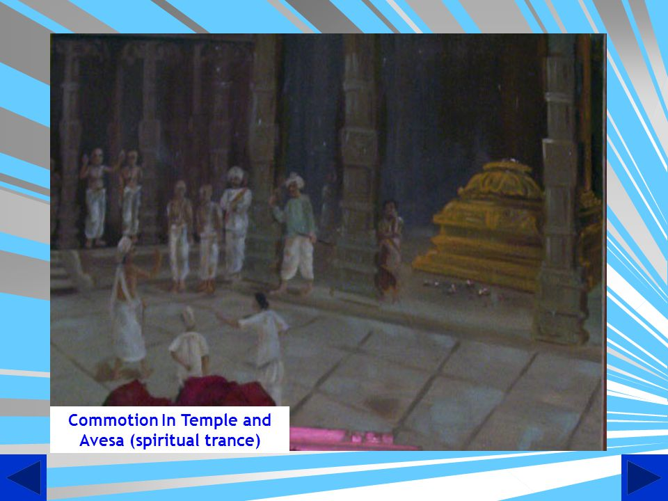 Commotion In Temple and Avesa (spiritual trance)