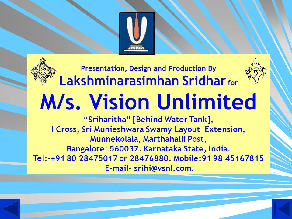 M/s. Vision Unlimited Lakshminarasimhan Sridhar for