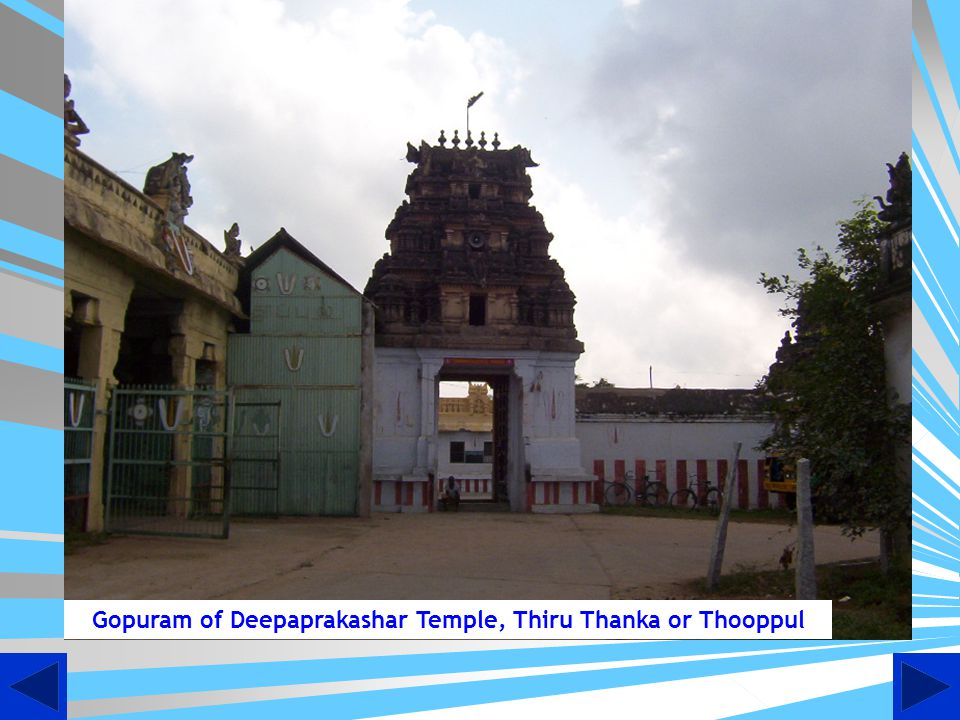 Gopuram of Deepaprakashar Temple, Thiru Thanka or Thooppul