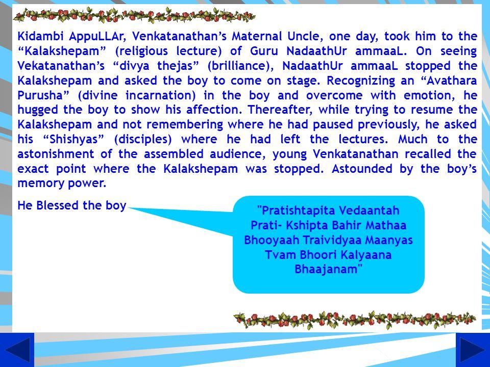 Pratishtapita Vedaantah Prati- Kshipta Bahir Mathaa