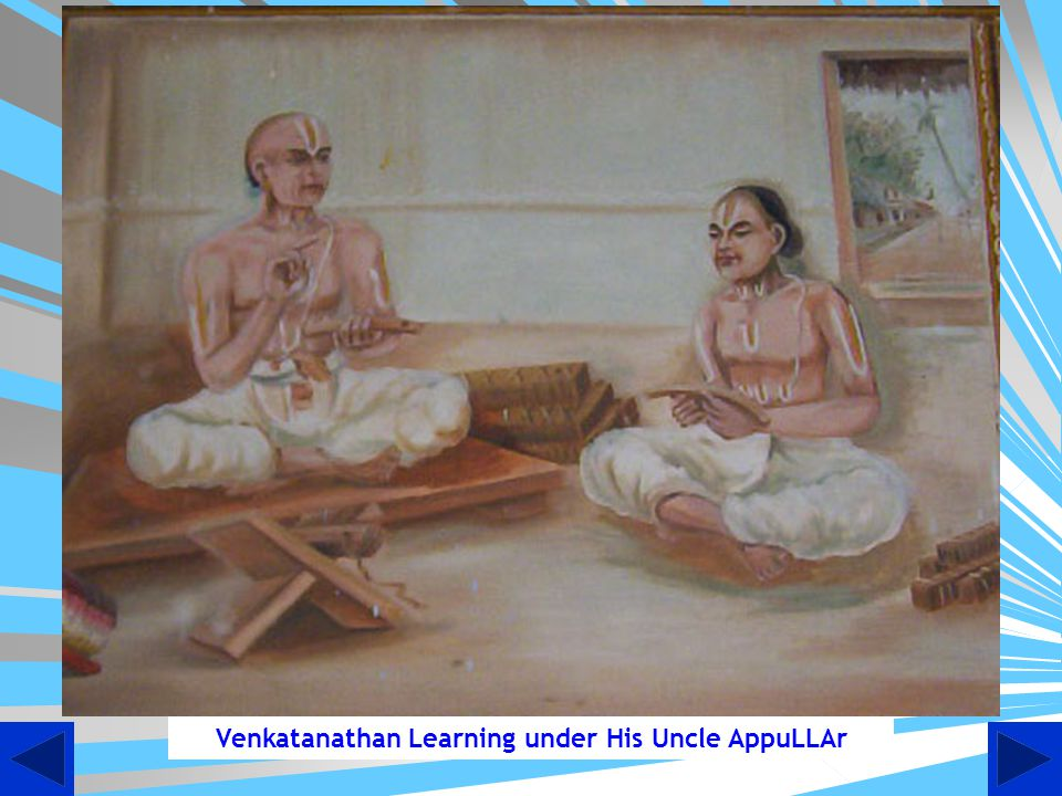 Venkatanathan Learning under His Uncle AppuLLAr