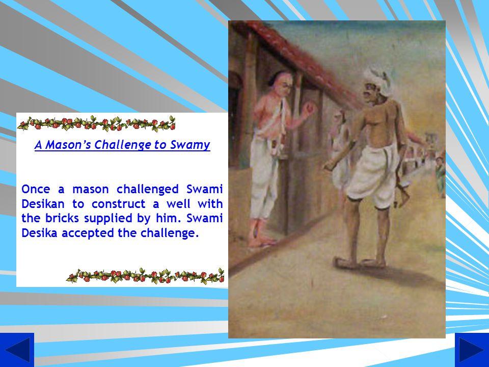 A Mason's Challenge to Swamy