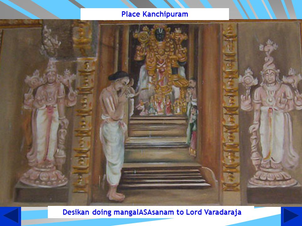 Desikan doing mangalASAsanam to Lord Varadaraja