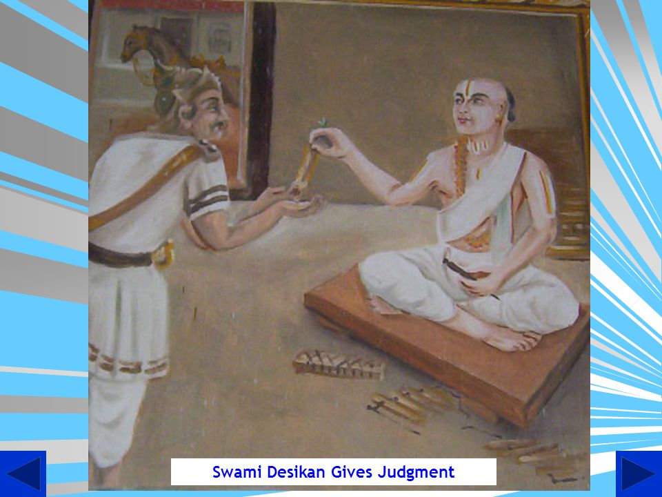Swami Desikan Gives Judgment