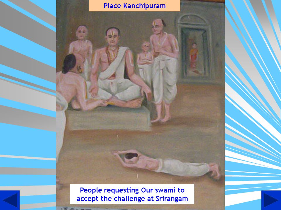People requesting Our swami to accept the challenge at Srirangam