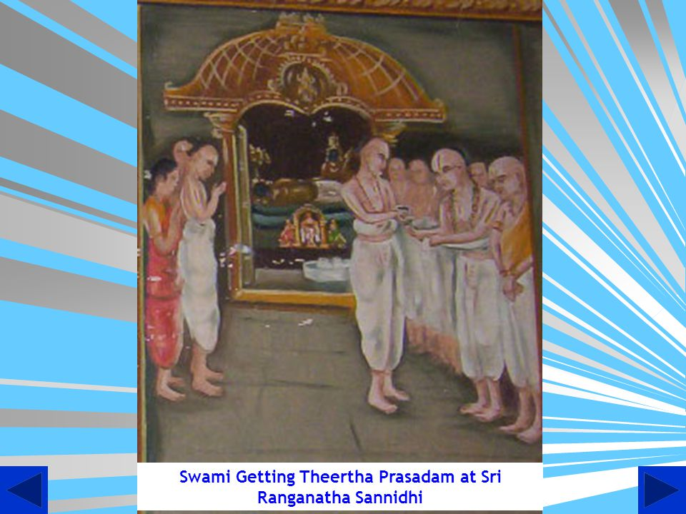 Swami Getting Theertha Prasadam at Sri Ranganatha Sannidhi